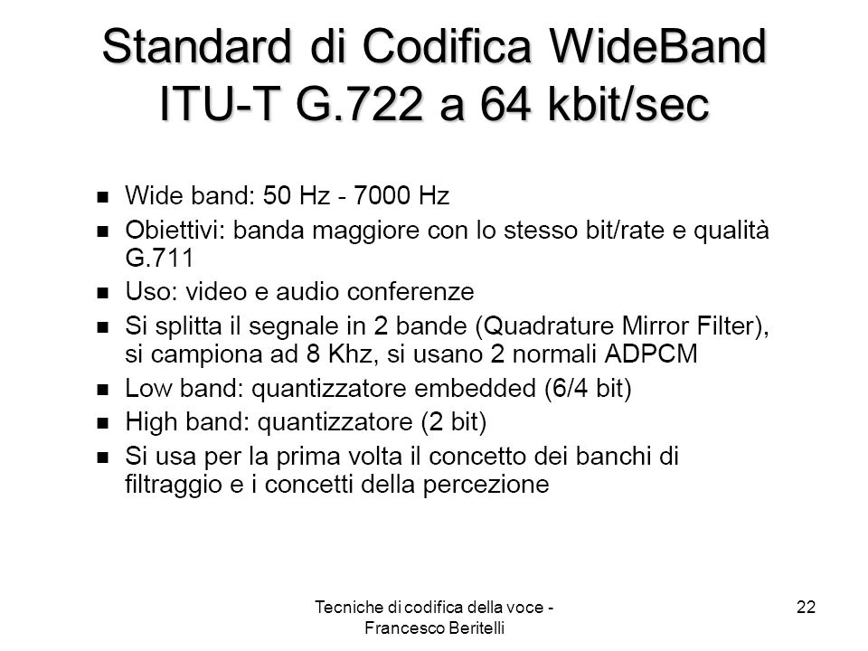 Standard di Codifica WideBand ITU-T G.722 a 64 kbit/sec