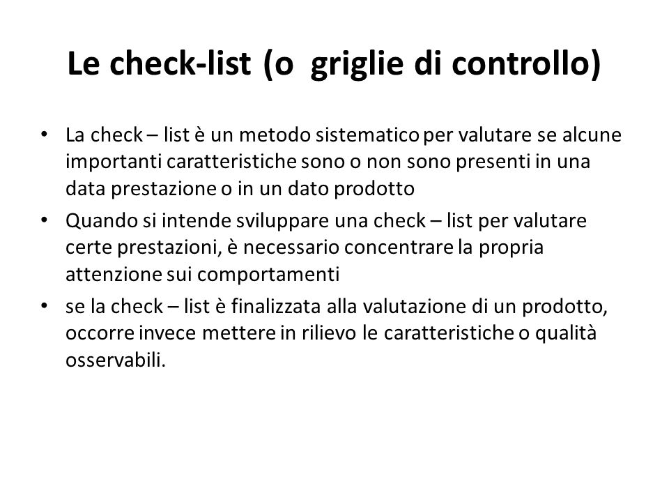 Le check-list (o griglie di controllo)