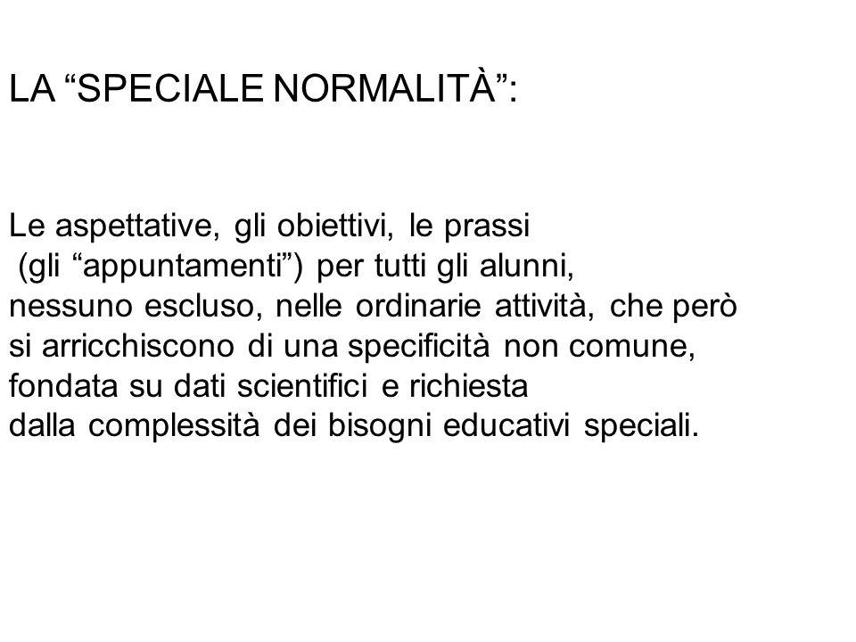 LA SPECIALE NORMALITÀ :