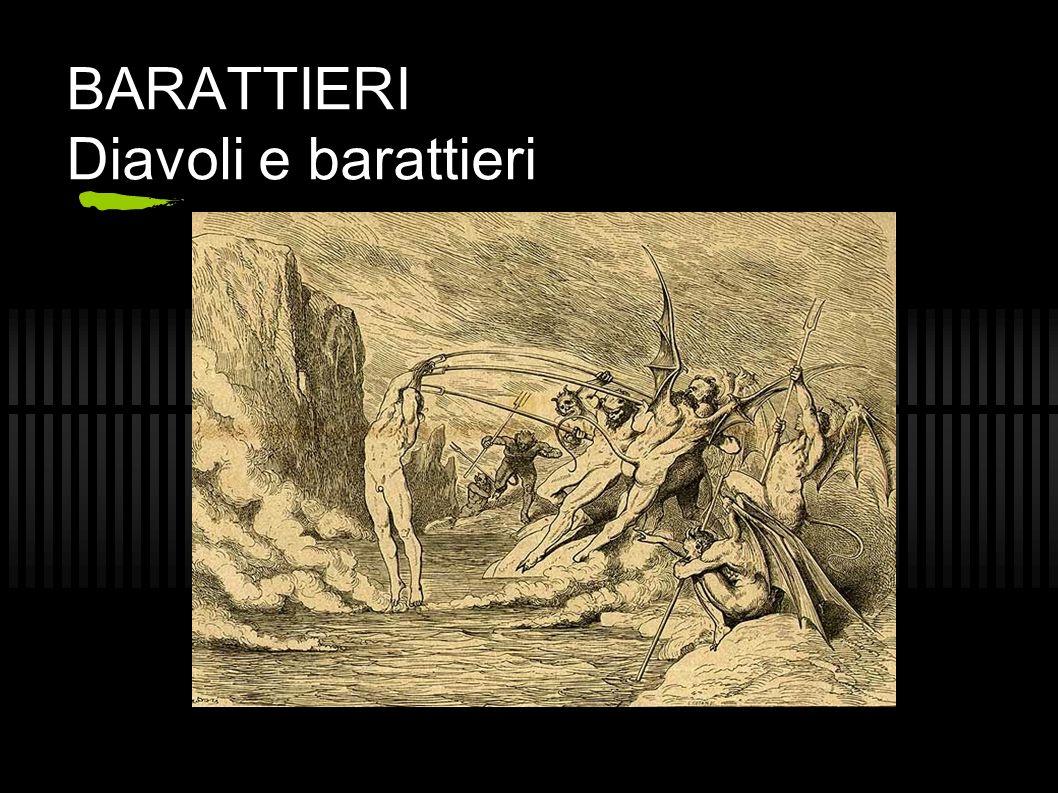 BARATTIERI Diavoli e barattieri