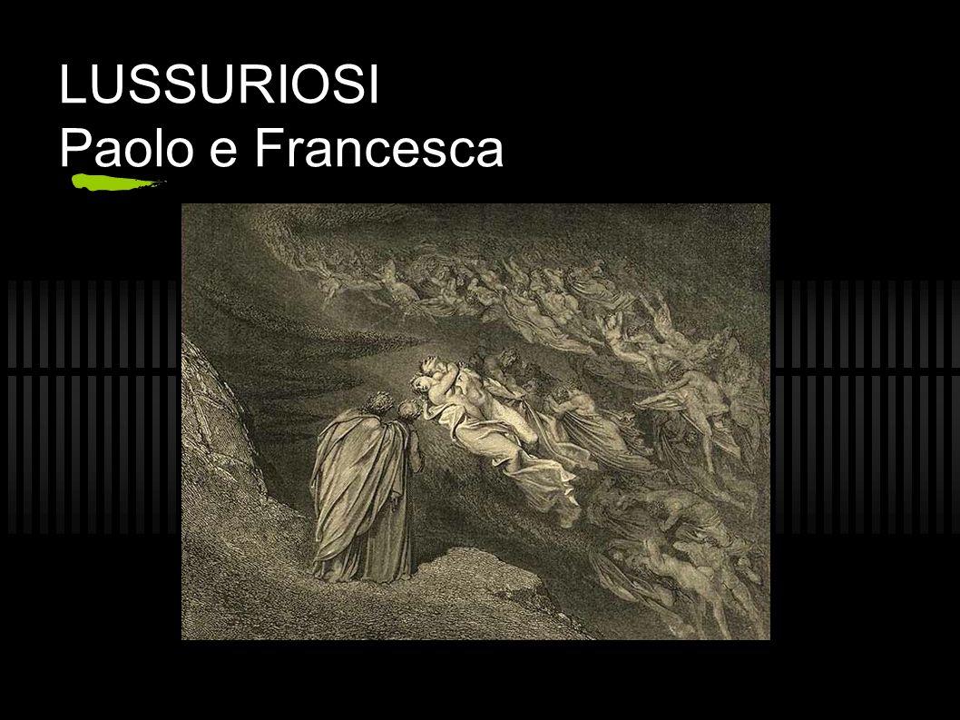 LUSSURIOSI Paolo e Francesca