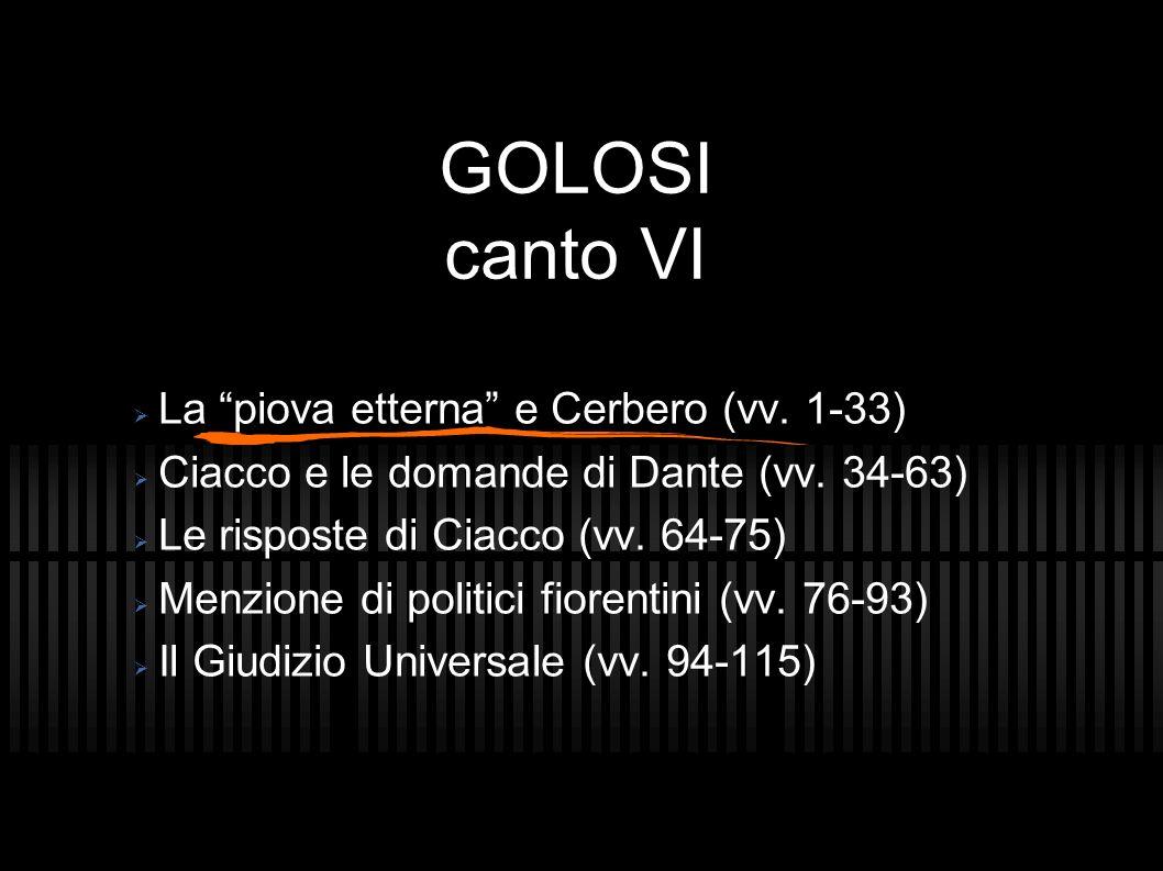 GOLOSI canto VI La piova etterna e Cerbero (vv. 1-33)