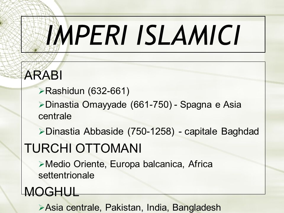 IMPERI ISLAMICI ARABI TURCHI OTTOMANI MOGHUL