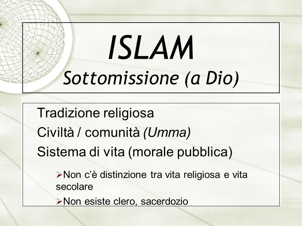 ISLAM Sottomissione (a Dio)