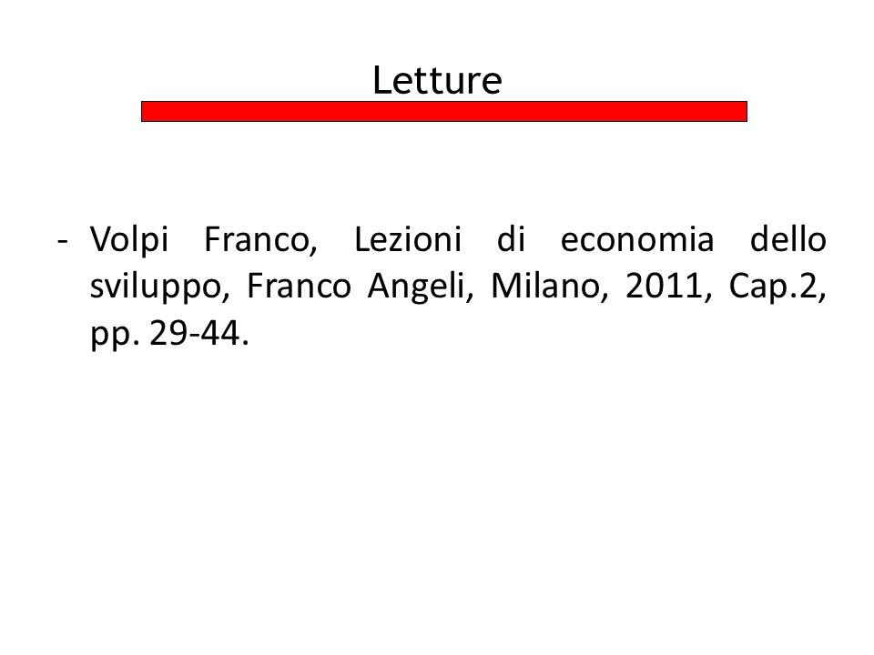 Letture Volpi Franco, Lezioni di economia dello sviluppo, Franco Angeli, Milano, 2011, Cap.2, pp.