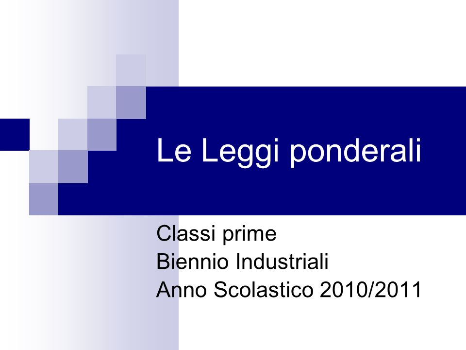 Classi prime Biennio Industriali Anno Scolastico 2010/2011