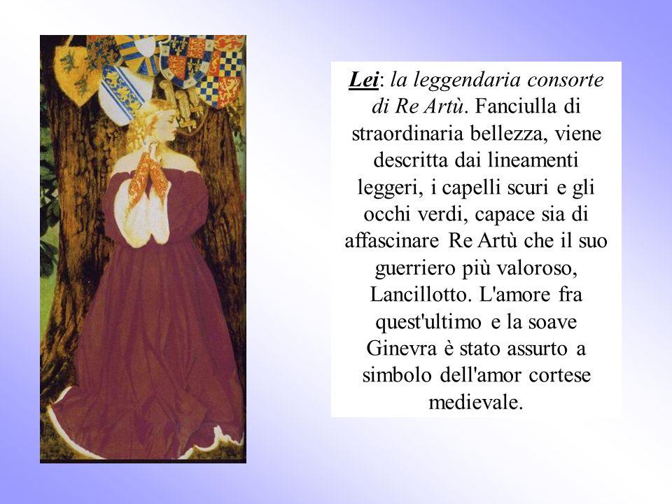 Lei: la leggendaria consorte di Re Artù