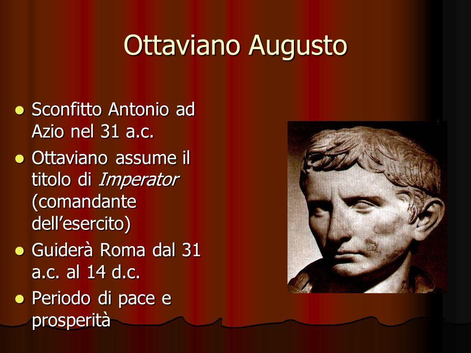 Ottaviano Augusto Sconfitto Antonio ad Azio nel 31 a.c.