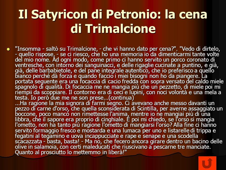 Il Satyricon di Petronio: la cena di Trimalcione