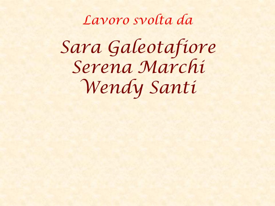 Sara Galeotafiore Serena Marchi Wendy Santi