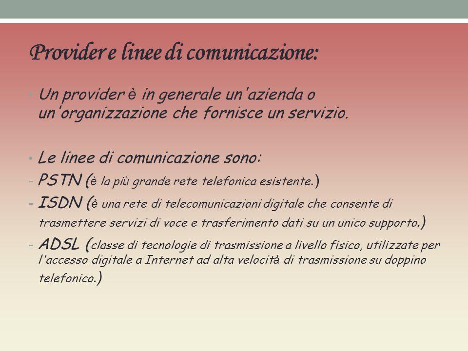 Provider e linee di comunicazione: