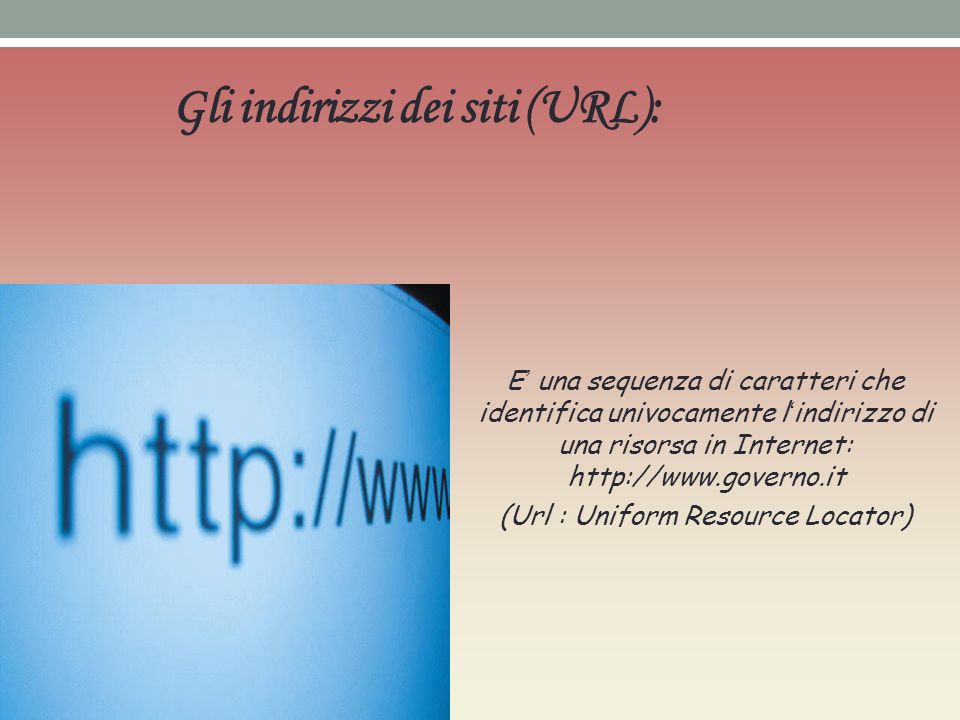 Gli indirizzi dei siti (URL):