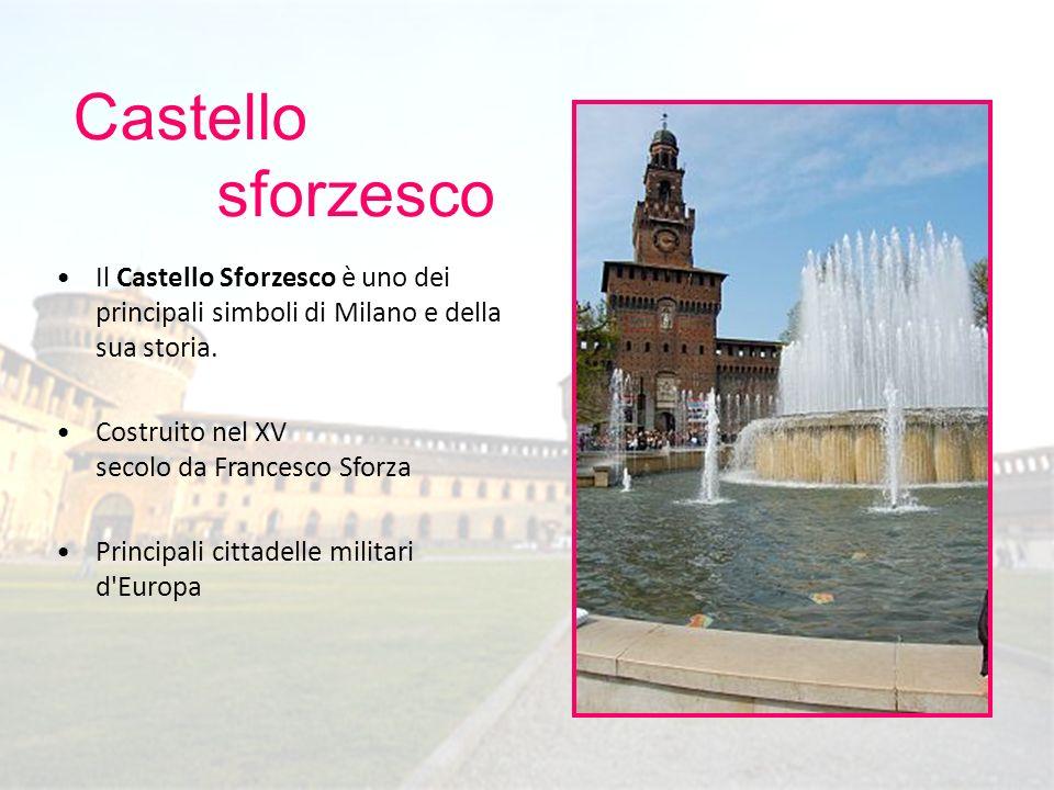 Castello sforzesco. Il Castello Sforzesco è uno dei principali simboli di Milano e della sua storia.