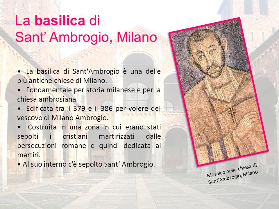 La basilica di Sant' Ambrogio, Milano