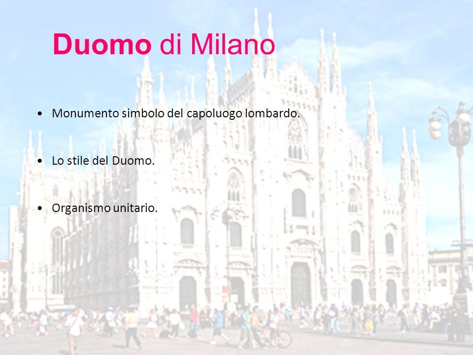 Duomo di Milano Monumento simbolo del capoluogo lombardo.