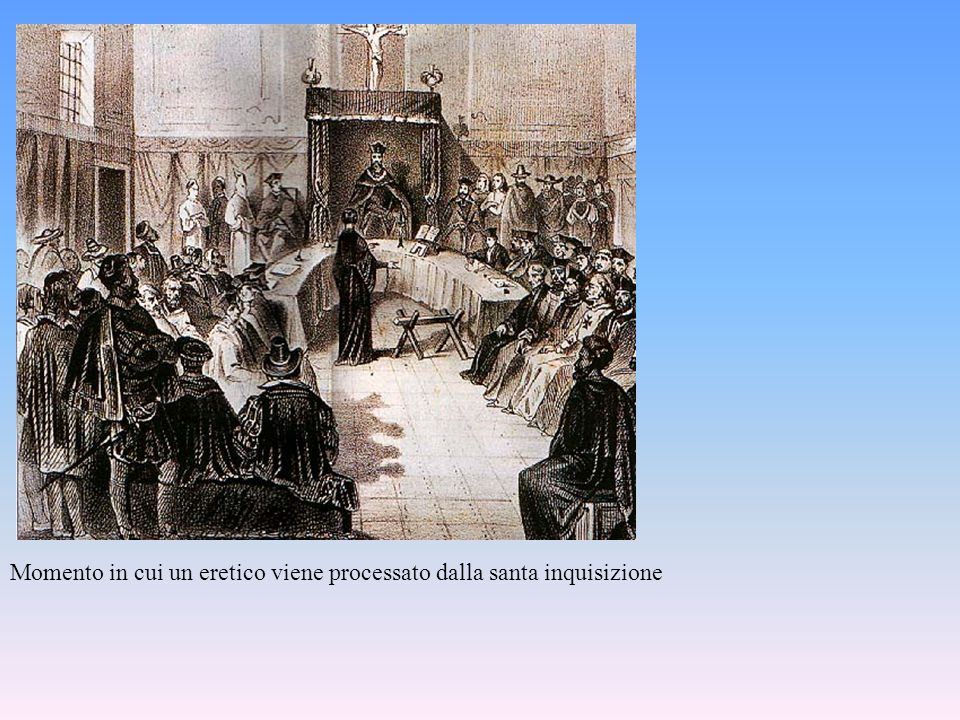 Momento in cui un eretico viene processato dalla santa inquisizione