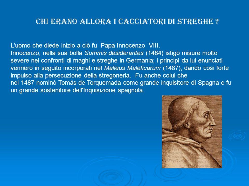 CHI ERANO ALLORA I CACCIATORI DI STREGHE