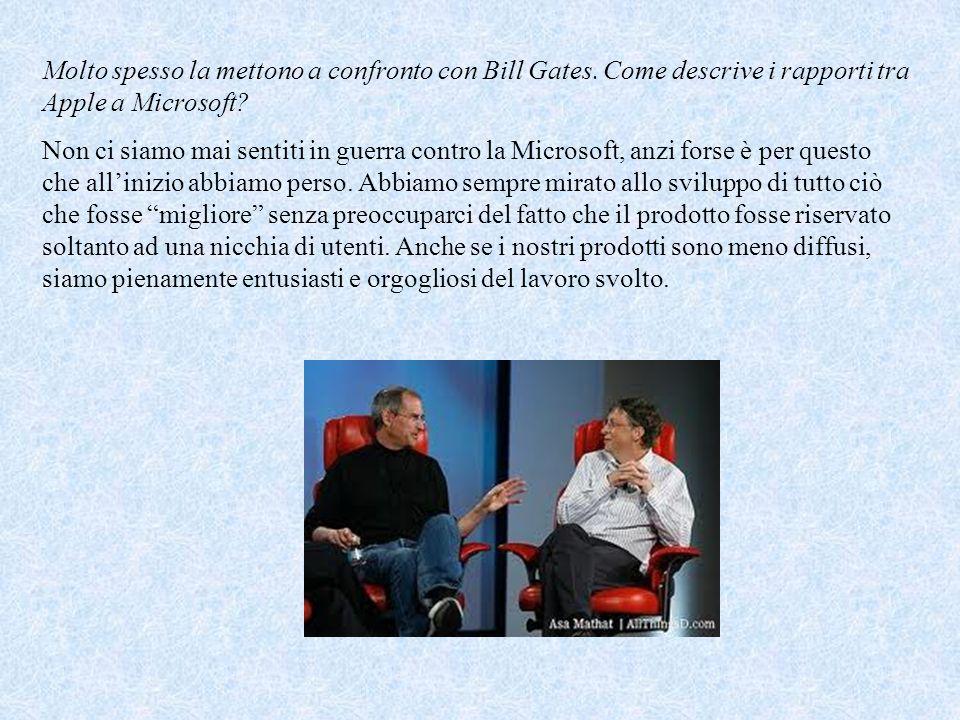 Molto spesso la mettono a confronto con Bill Gates