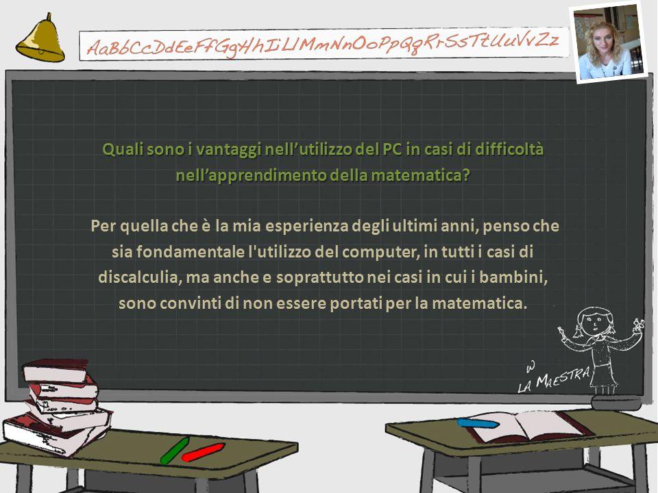 Quali sono i vantaggi nell'utilizzo del PC in casi di difficoltà nell'apprendimento della matematica