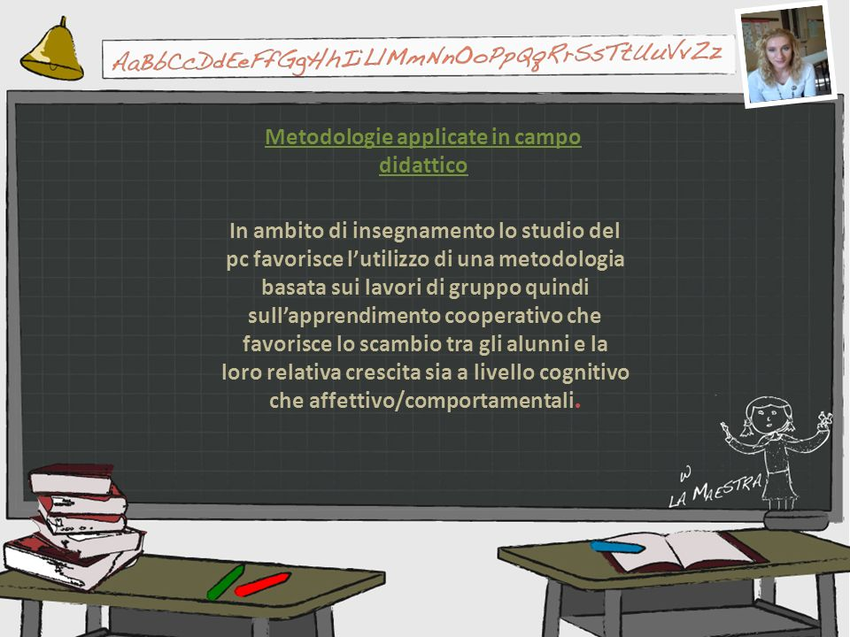 Metodologie applicate in campo didattico