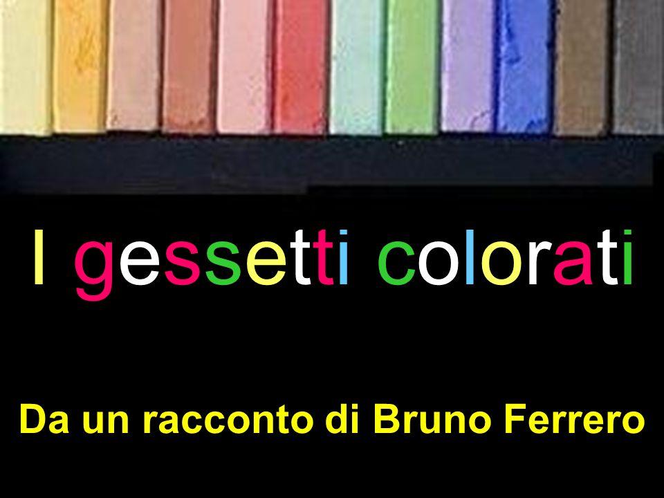 Da un racconto di Bruno Ferrero