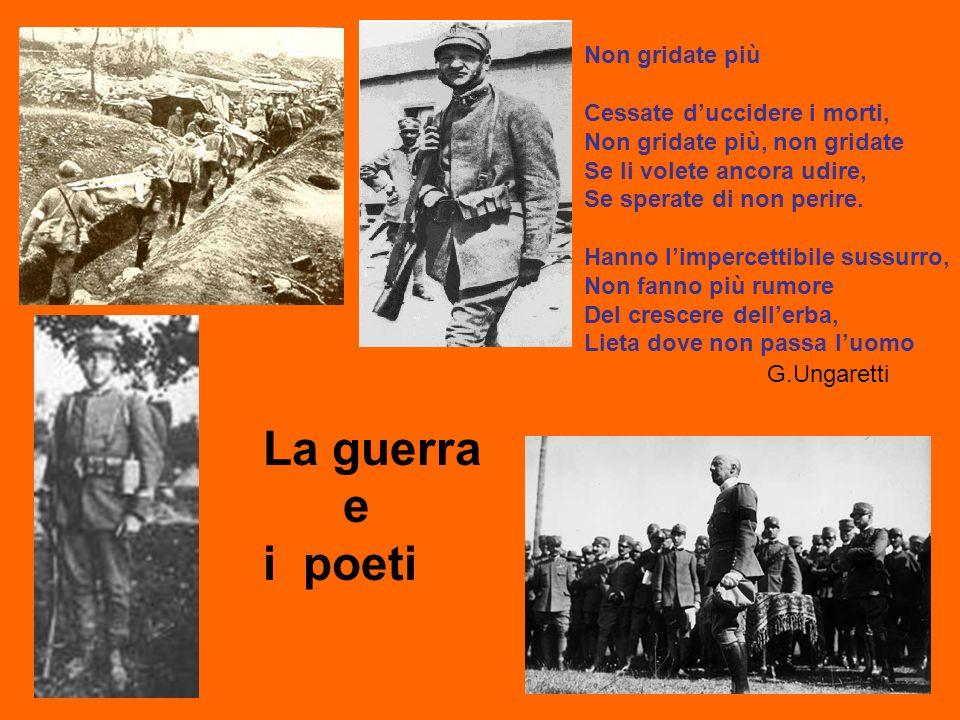 La guerra e i poeti Non gridate più
