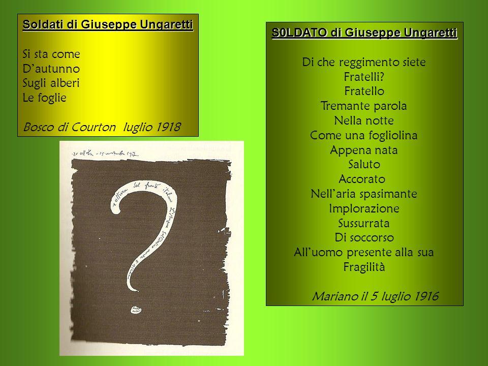 S0LDATO di Giuseppe Ungaretti