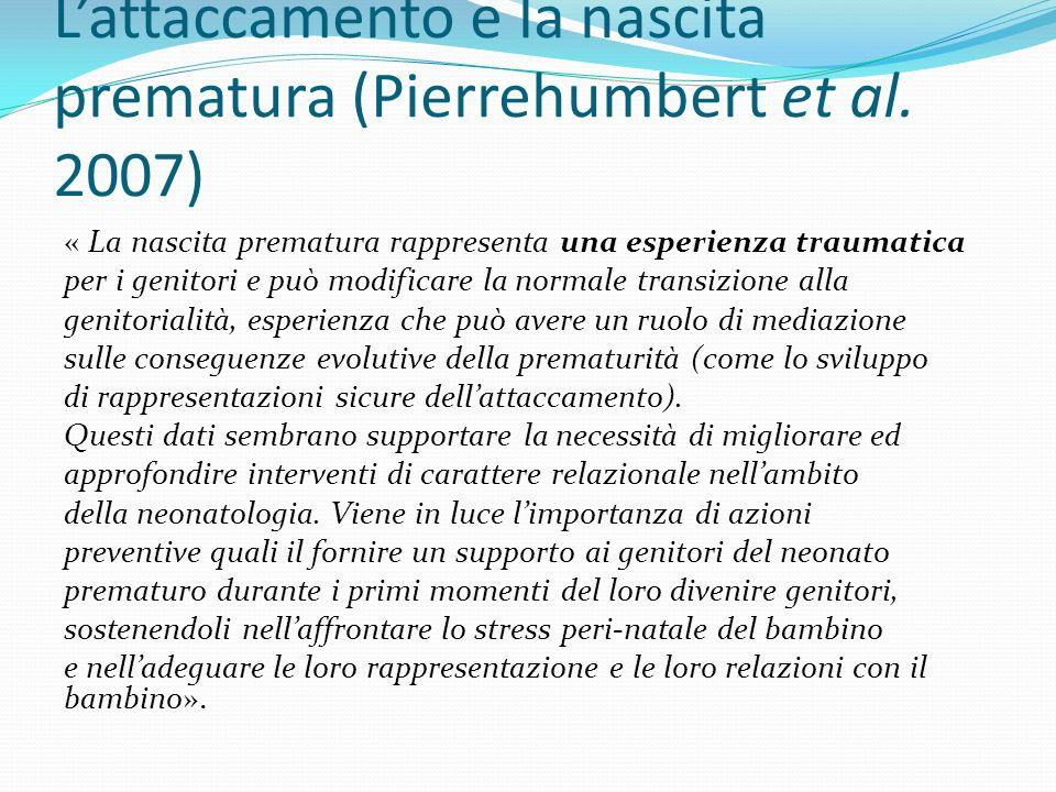 L'attaccamento e la nascita prematura (Pierrehumbert et al. 2007)