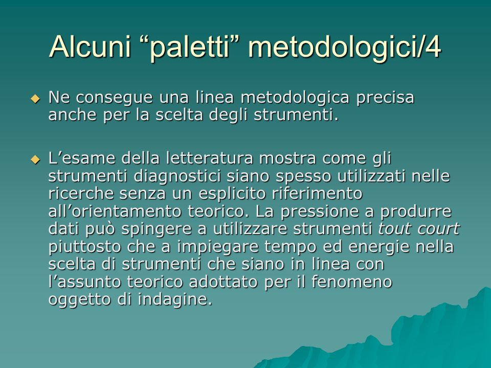 Alcuni paletti metodologici/4
