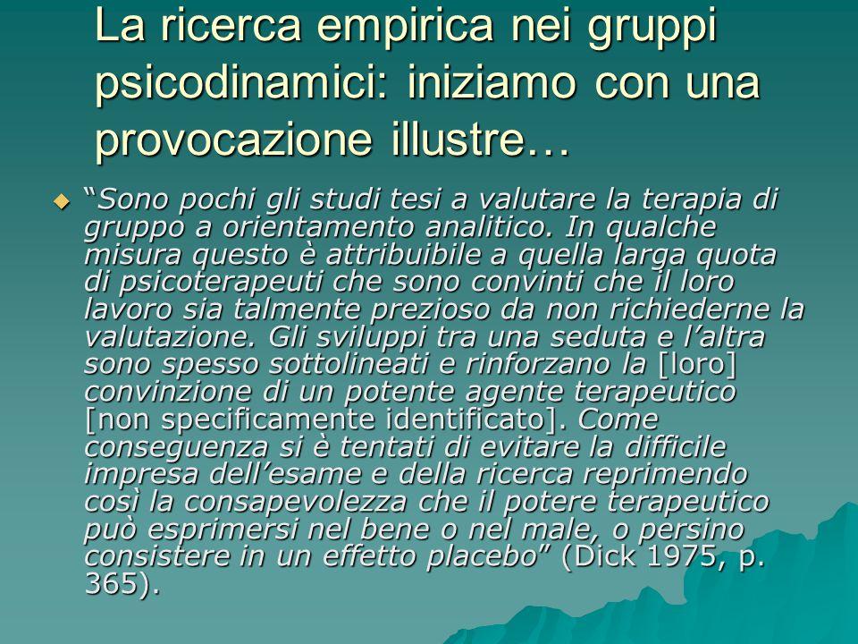 La ricerca empirica nei gruppi psicodinamici: iniziamo con una provocazione illustre…