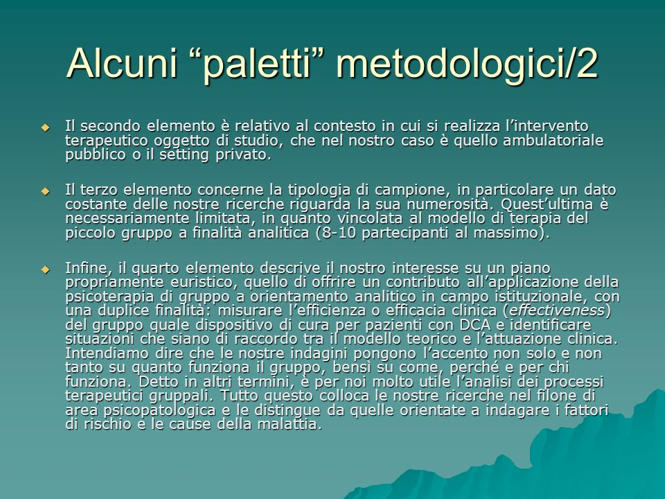 Alcuni paletti metodologici/2