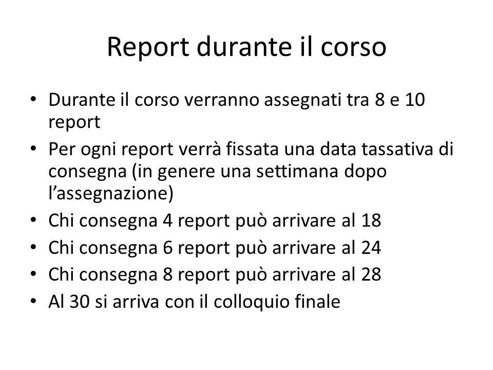 Report durante il corso
