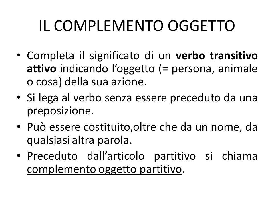 IL COMPLEMENTO OGGETTO