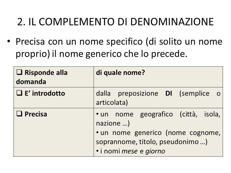 2. IL COMPLEMENTO DI DENOMINAZIONE