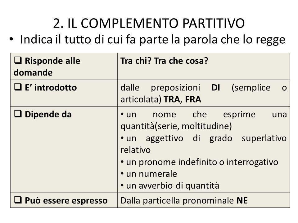 2. IL COMPLEMENTO PARTITIVO