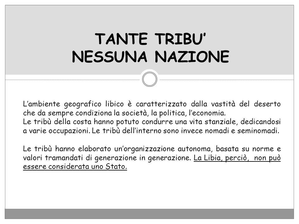 TANTE TRIBU' NESSUNA NAZIONE