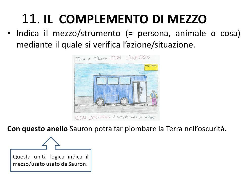 11. IL COMPLEMENTO DI MEZZO