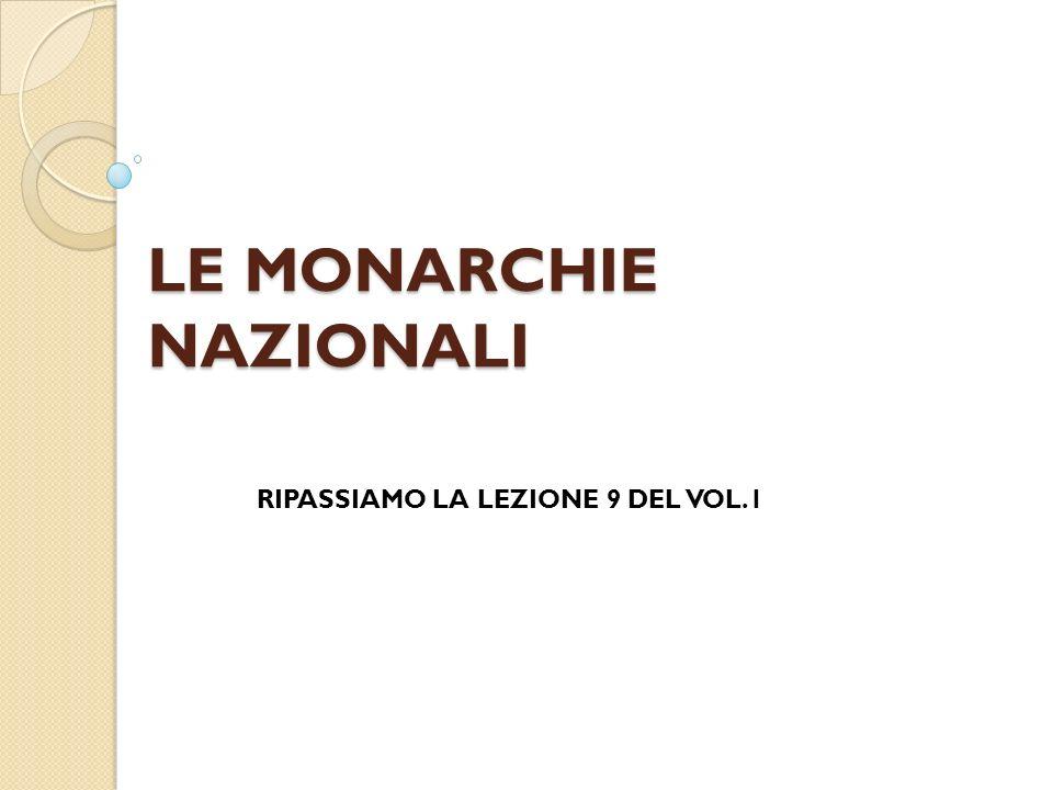 LE MONARCHIE NAZIONALI