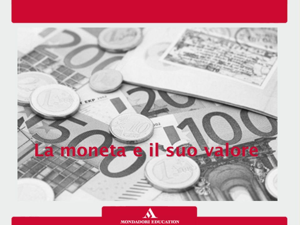 La moneta e il suo valore