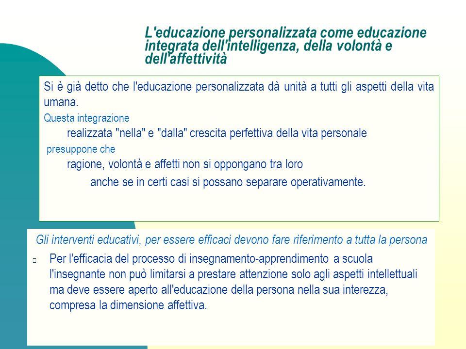 Dal fine agli obiettivi dell educazione personalizzata