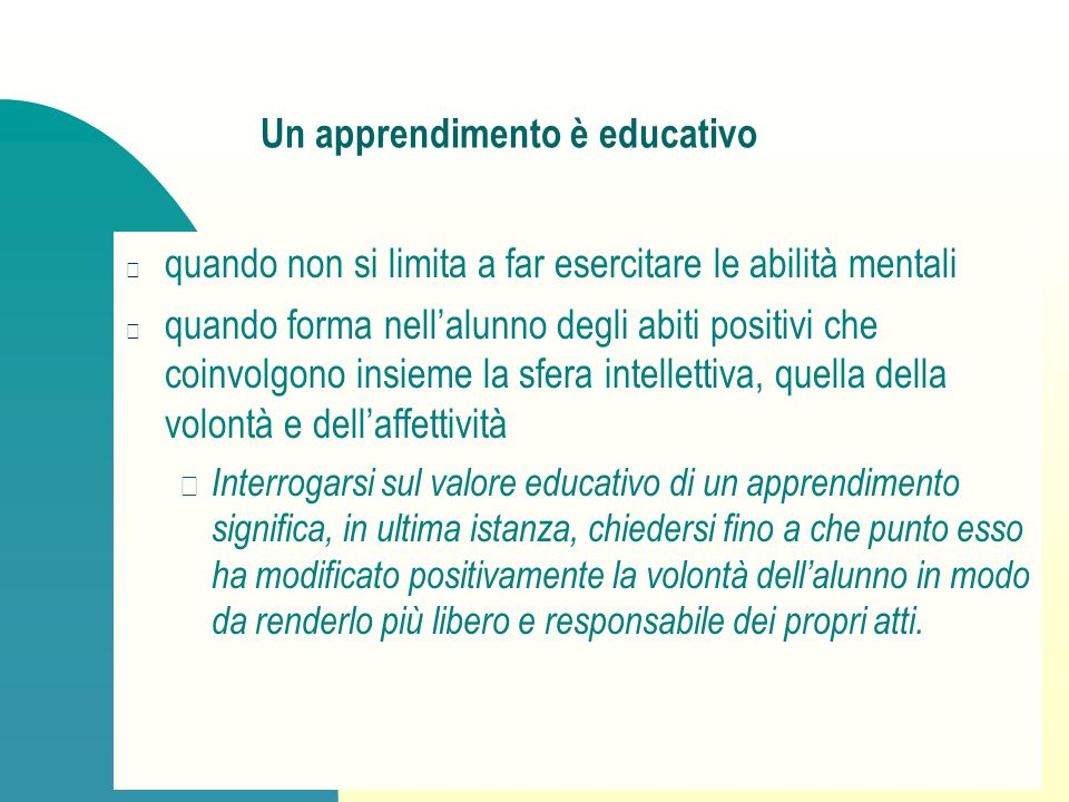 Un apprendimento è educativo