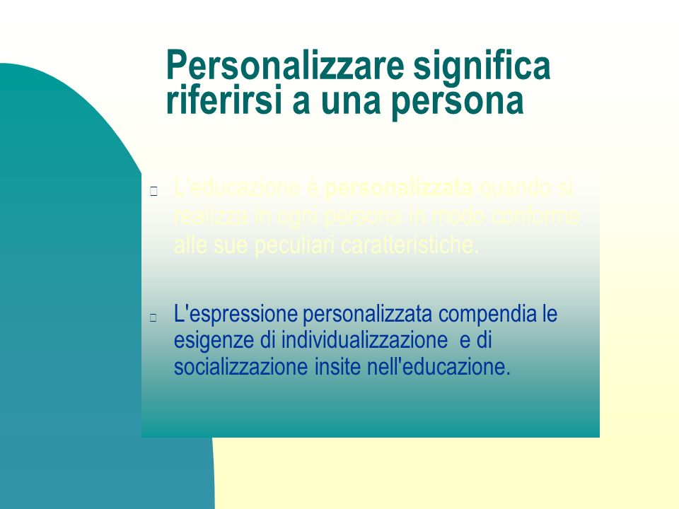 Personalizzare significa riferirsi a una persona