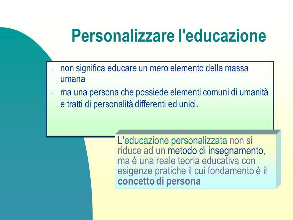 Personalizzare l educazione