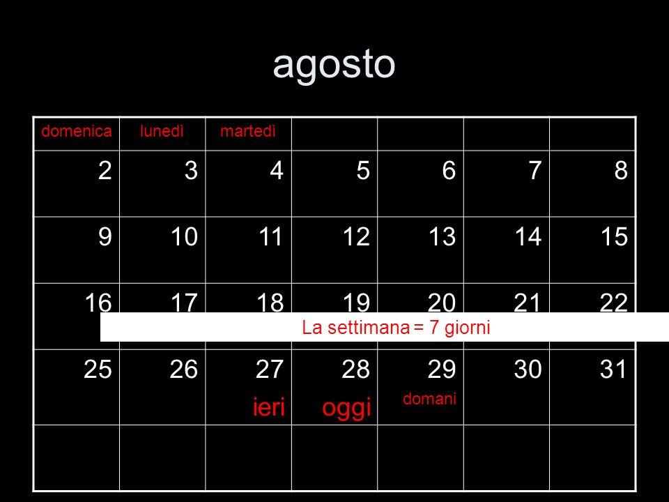 agostodomenica. lunedì. martedì. 2. 3. 4. 5. 6. 7. 8. 9. 10. 11. 12. 13. 14. 15. 16. 17. 18. 19. 20.
