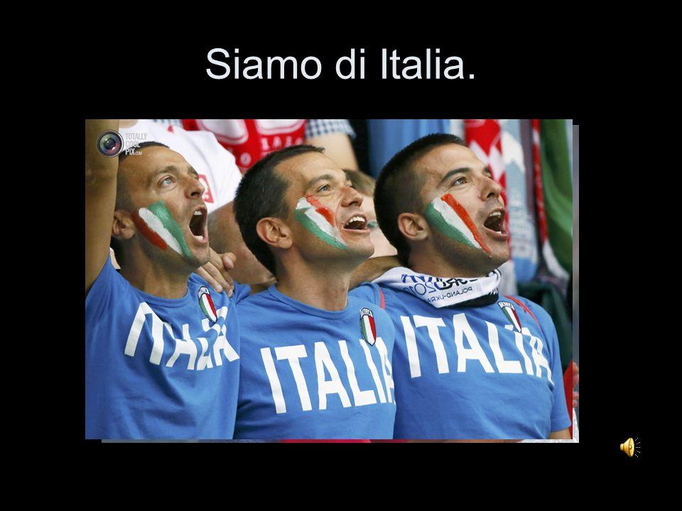 Siamo di Italia.