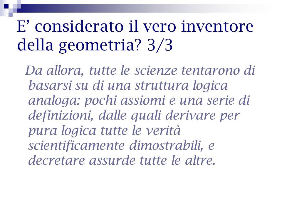 E' considerato il vero inventore della geometria 3/3