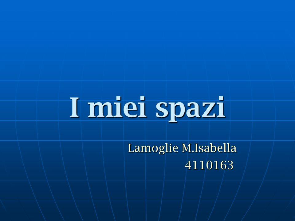 I miei spazi Lamoglie M.Isabella 4110163