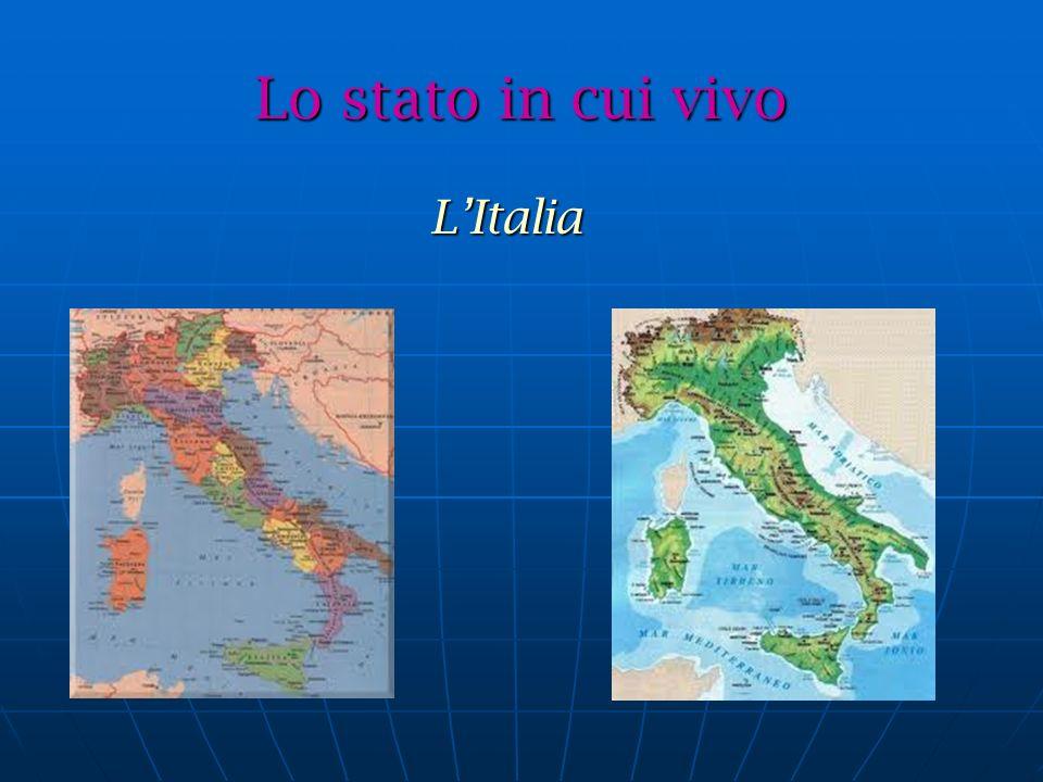Lo stato in cui vivo L'Italia