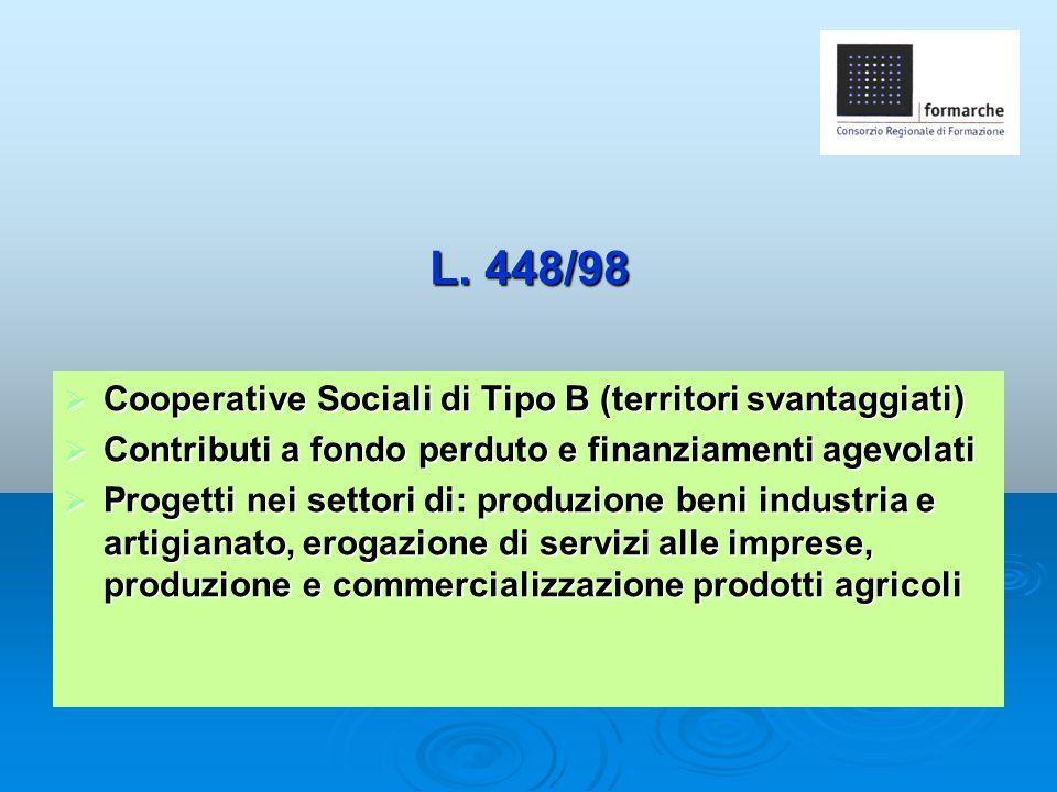 L. 448/98 Cooperative Sociali di Tipo B (territori svantaggiati)