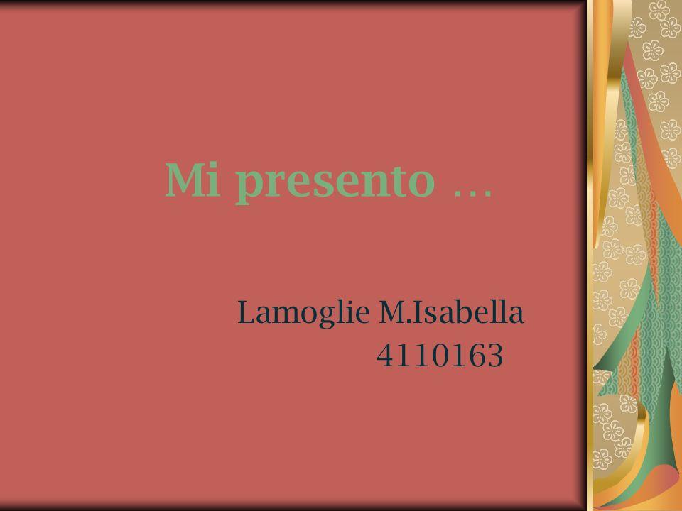 Mi presento … Lamoglie M.Isabella 4110163